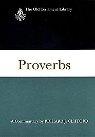 Proverbs (OTL) by Richard J. Clifford