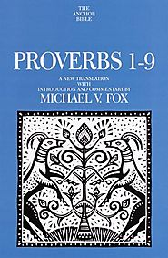 Proverbs (two volumes; Anchor) by Michael V. Fox