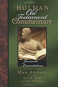 Jeremiah, Lamentations (HOTC) by Fred M. Wood and Ross McLaren