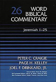 Jeremiah 1-25 and 26-52 (WBC) by Peter C. Craigie, Page H. Kelley, and Joel F. Drinkard Jr.