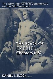 Ezekiel 1–24 and 25-48 (NICOT) by Daniel I. Block