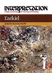 Ezekiel (Interpretation) by Joseph Blenkinsopp