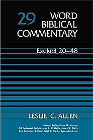Ezekiel 1-19 and 20-48 (WBC) by Leslie C. Allen