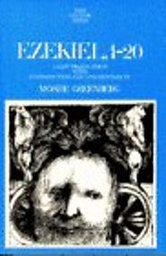 Ezekiel (three volumes; Anchor) by Moshe Greenberg