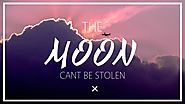 Day 260: The moon cannot be stolen