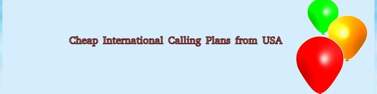 Headline for How To Buy Efficient & Inexpensive International Calling Plan?