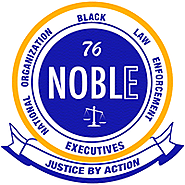 National Organization of Black Law Enforcement Executives - NOBLE