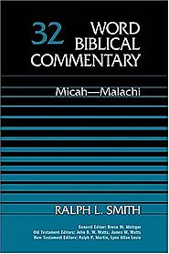 Micah-Malachi (WBC) by Ralph L. Smith