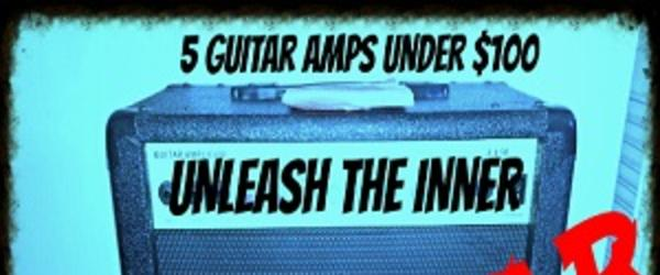 Headline for Best Guitar Amp Under 100 Bucks For Beginners