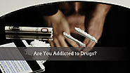 Are You Addicted to Drugs?