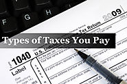 Types of Taxes You Pay