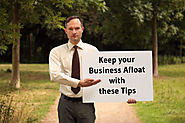 Keep your Business Afloat with these Tips