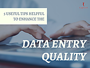 5 Useful Tips Helpful to Enhance the Data Entry Quality