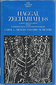 Haggai, Zechariah 1-8 (Anchor) by Carol Meyers