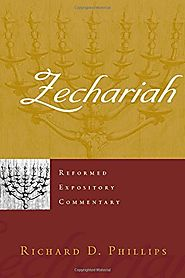 Zechariah (REC) by Richard D. Phillips