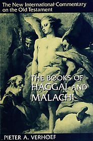 Haggai and Malachi (NICOT) by Pieter A. Verhoef