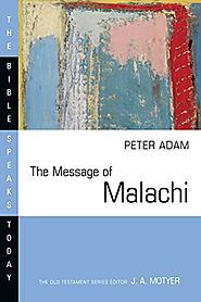 The Message of Malachi (BST) by Peter Adams