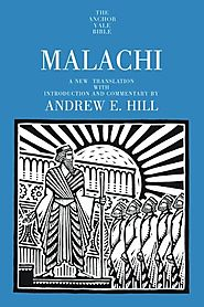Malachi (Anchor) by Andrew E. Hill