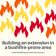 Adding a Home Extension in Bushfire-prone Areas of Adelaide