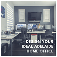 Design Your Ideal Adelaide Home Office