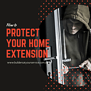 Protecting Your Adelaide Home Extension