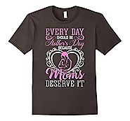 Funny T-Shirt For Mother's Day. Great Gift For Mom.