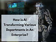 How is AI Transforming Various Departments in An Enterprise? - Acuvate