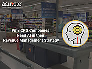 Why CPG companies need AI in their Revenue Management Strategy - Acuvate