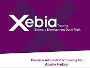 Cloudera Administrator Training & Certification for Apache Hadoop in Chennai - Xebia Training