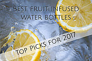 The 3 Best Fruit Infused Water Bottles for Your Refreshment and Hydration