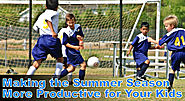 Making the Summer Season More Productive for Your Kids
