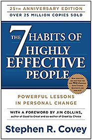 The 7 Habits of Highly Effective People: Powerful Lessons in Personal Change