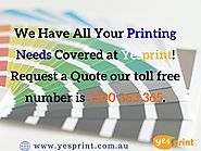 We Have All Your Printing Needs Covered at Yesprint!