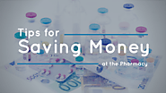 Tips for Saving Money at the Pharmacy
