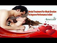 Herbal Treatment For Weak Erection To Improve Performance In Bed