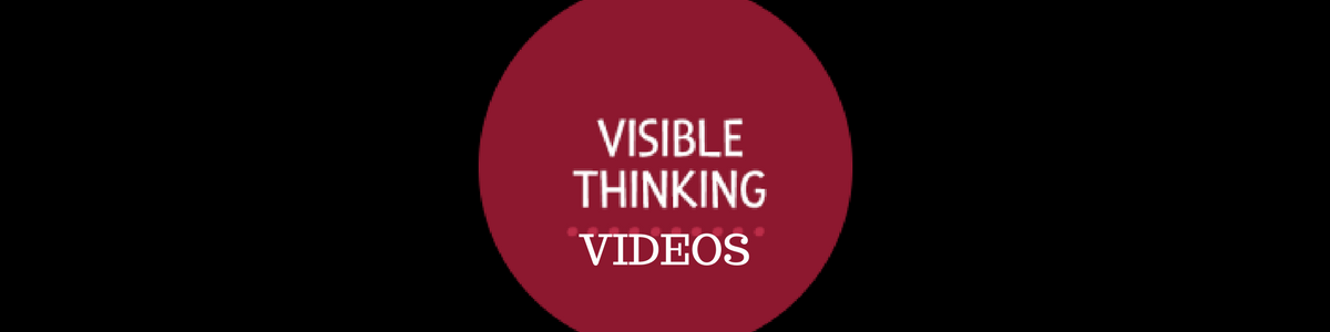 Headline for Visible Thinking Videos