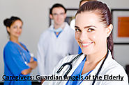Caregivers: Guardian Angels of the Elderly