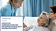 7 Effective Communication Tips for Senior Citizens with Hearing Deficiency