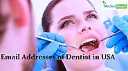 Find the best dentist email list at affordable prices