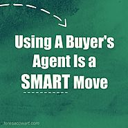 Using a Buyer's Agent is a Smart Move | Teresa Cowart