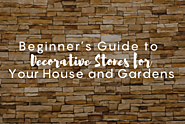 Beginner's Guide to Decorative Stones for Your House and Gardens