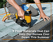 3 Floor Materials that Can Help Our Homes Cool Down This Summer