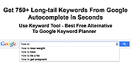 Keyword Tool: 750+ Google Keyword Suggestions for Free. Use 192 Google Domains & 83 Languages