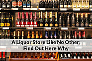 A Liquor Store Like No Other; Find Out Here Why