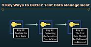 3 Key Ways to Better Test Data Management - Enov8