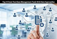 Finest Test Data Management Tools With Best Approaches