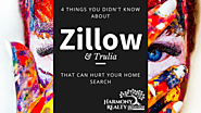 4 Things You Didn't Know About Zillow and Trulia That Can Hurt Your Home Search - Harmony Realty Triangle