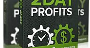 2 Day Profits Review: Truly Newbie-Friendly Method To Make Money Online - FlashreviewZ.com