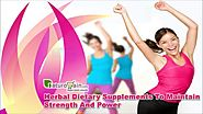 Herbal Dietary Supplements To Maintain Strength And Power