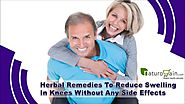 Herbal Remedies To Reduce Swelling In Knees Without Any Side Effects